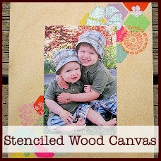 Stenciled Wood Canvas