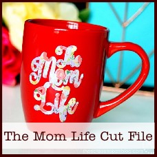 The Mom Life free cut file