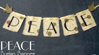 PEACE Burlap Banner