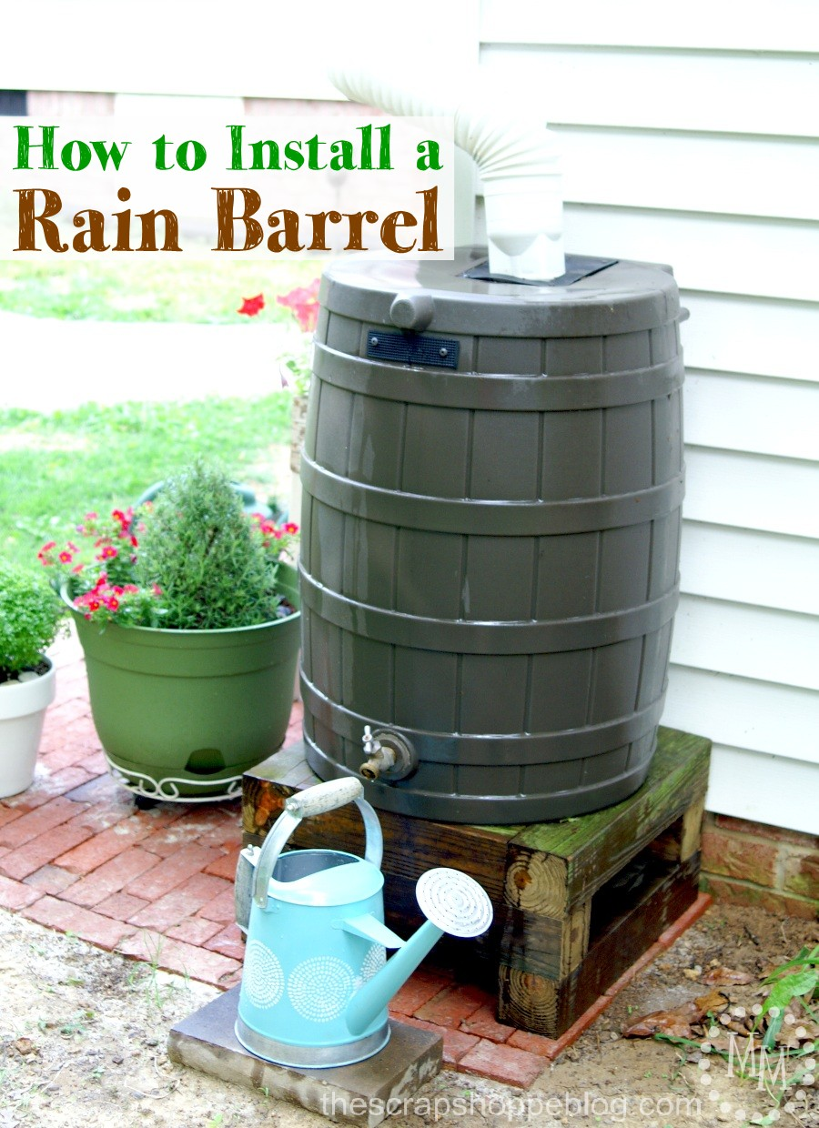 How to install a rain barrel the scrap shoppe for Making rain barrel system