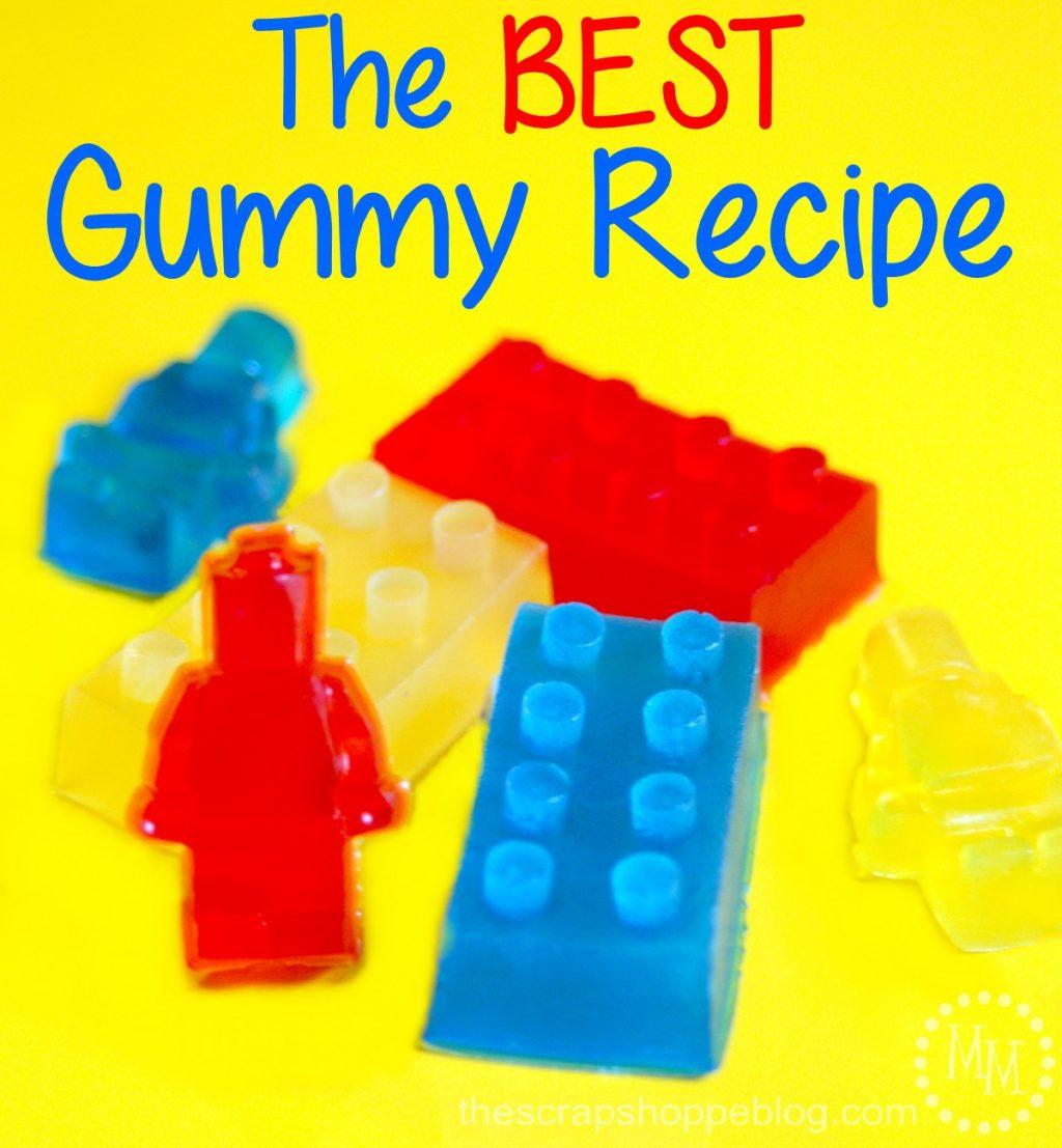 The BEST Gummy Recipe - The Scrap Shoppe