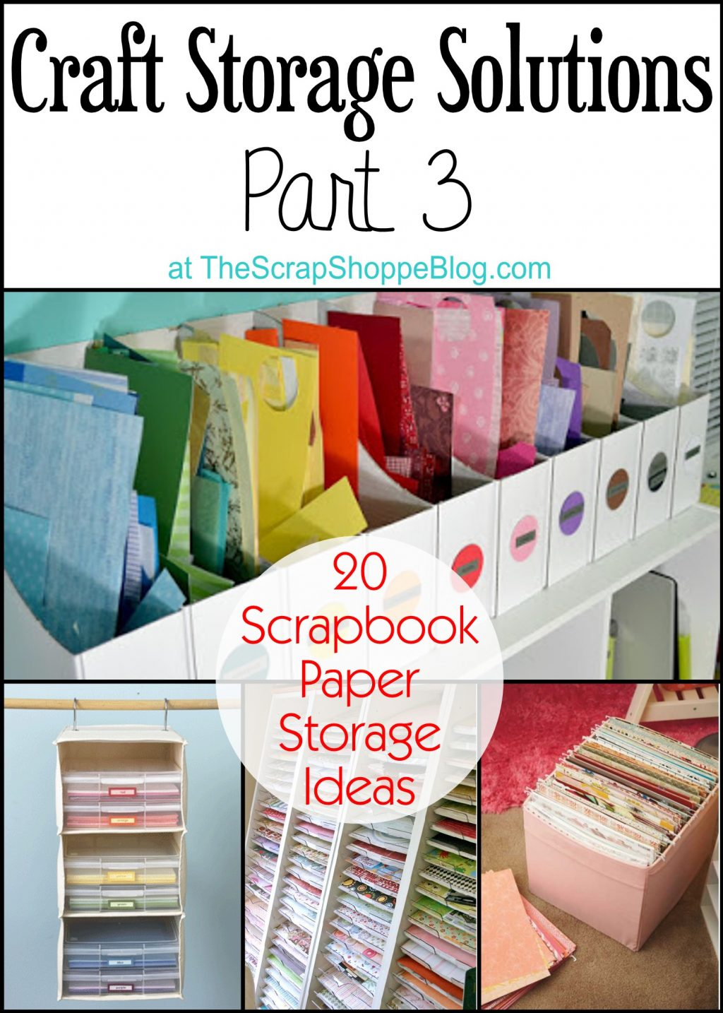 20 scrapbook paper storage ideas the scrap shoppe for Storage solutions for arts and crafts