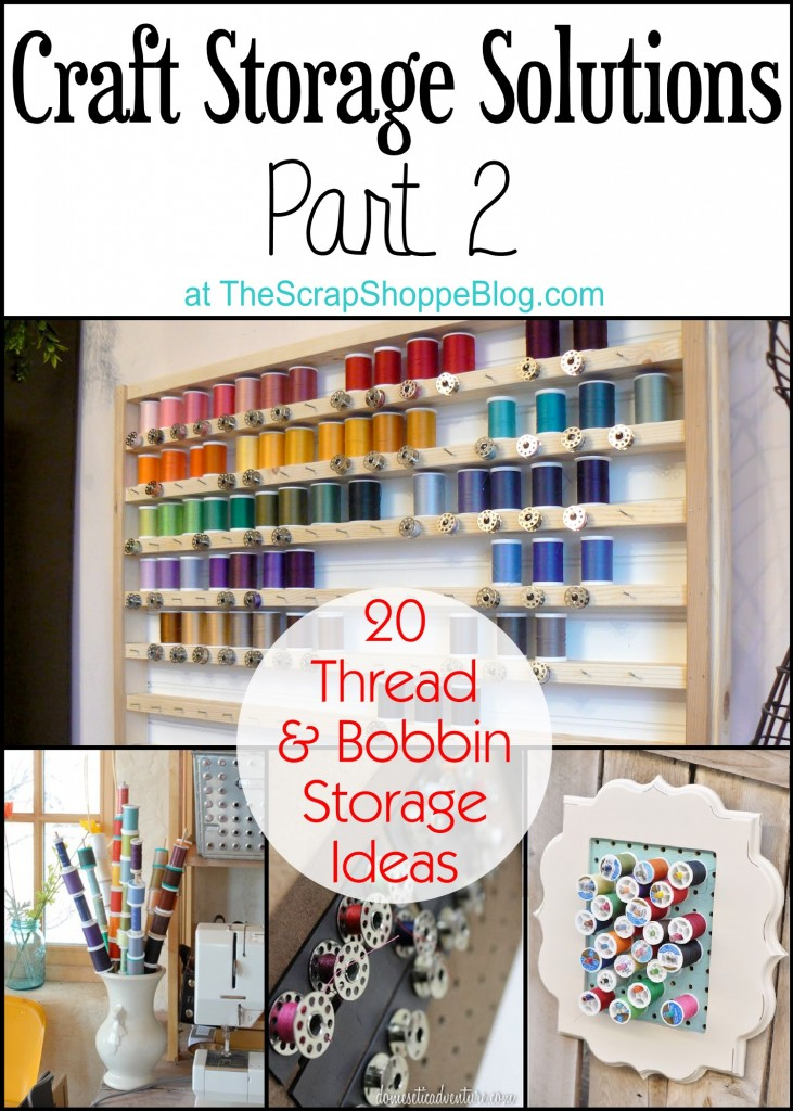 20 Thread & Bobbin Storage Ideas