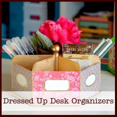 dressed-up-desk-organizers