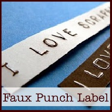 Faux Punch Label