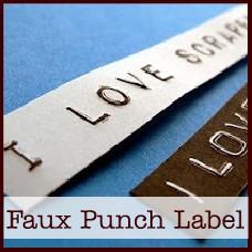 Faux Punch Label