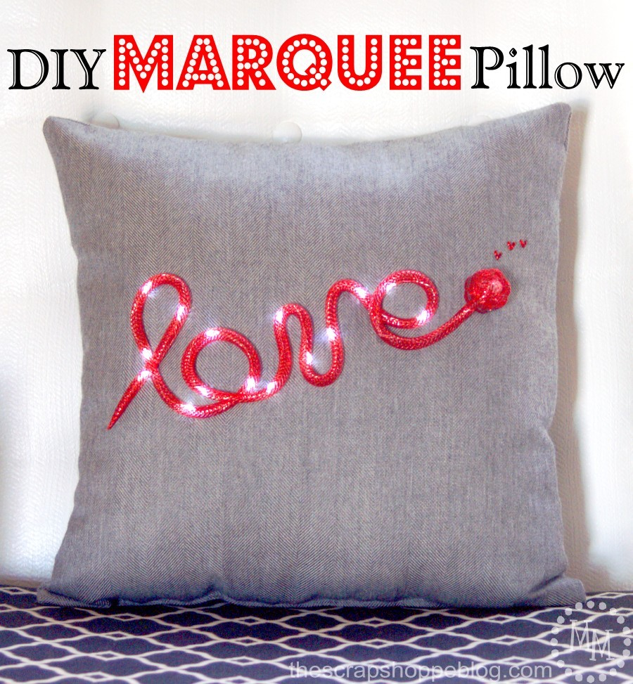 DIY Marquee Pillow by The Scrap Shoppe Blog