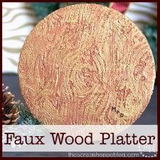 Faux Wood Platter
