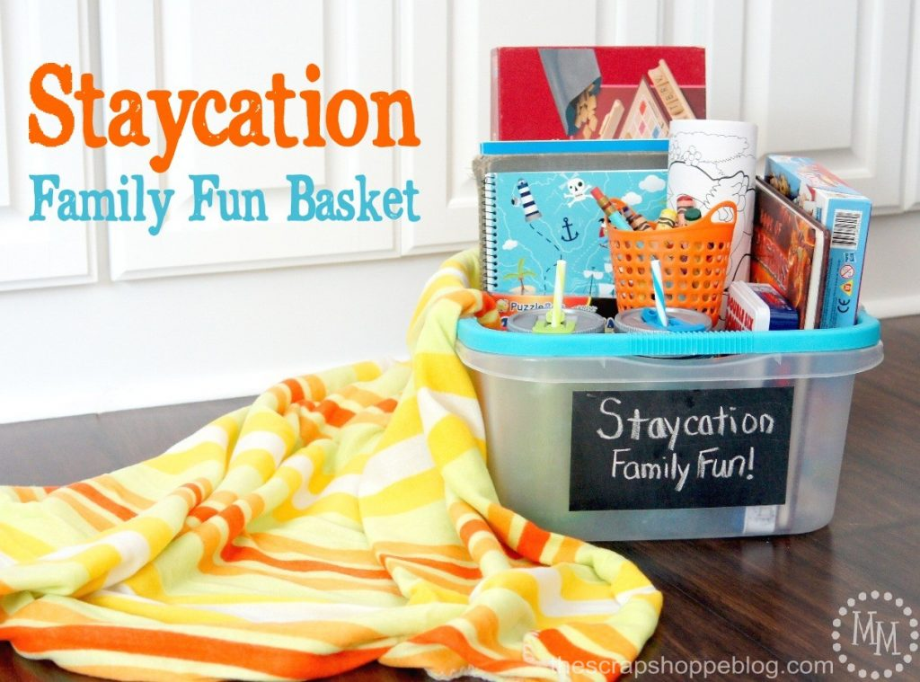 Staycation Family Fun Basket - Make your staycation more fun by creating a fun basket of activities to do!
