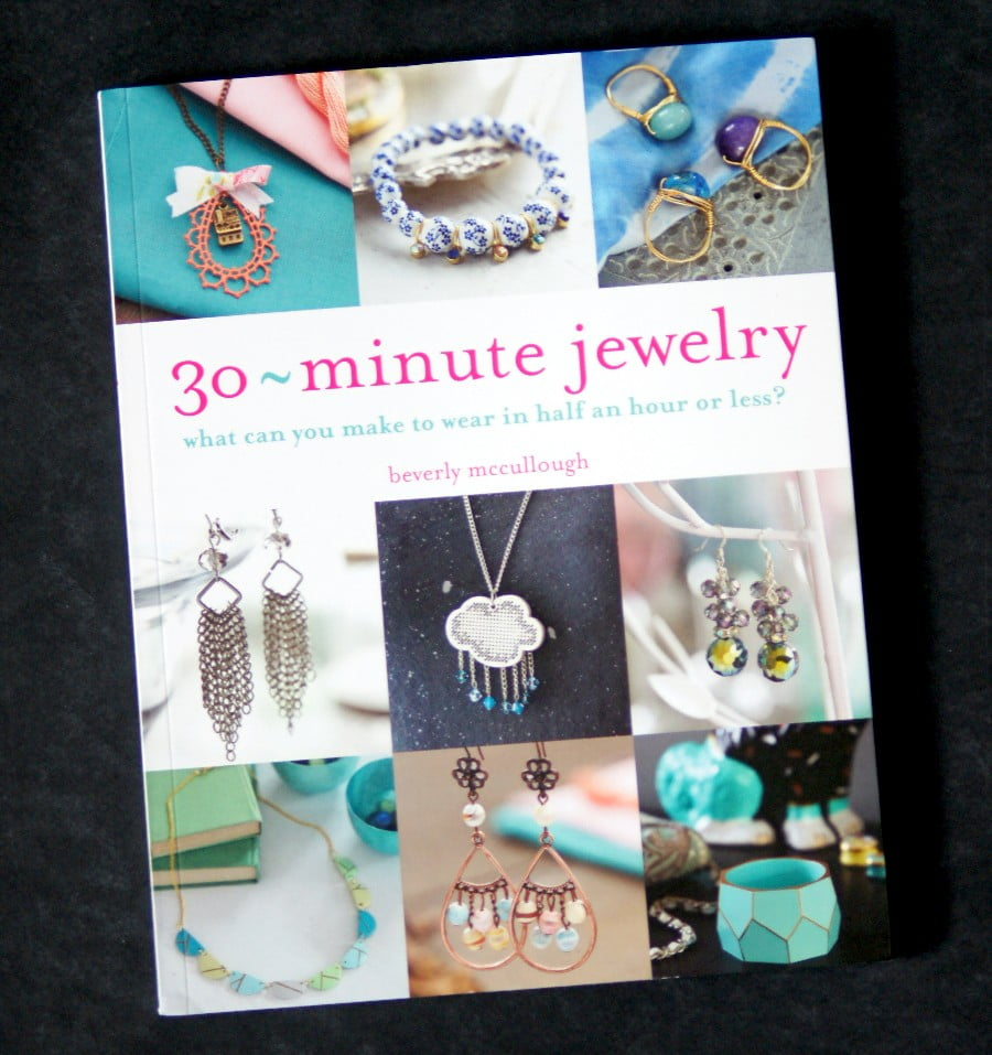 30 Minute Jewelry - a jewelry book for all skill levels!