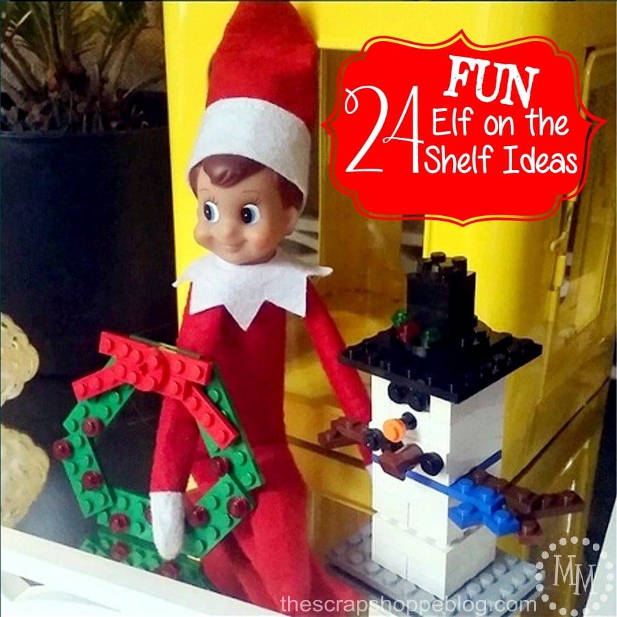24 FUN Elf on the Shelf Ideas!