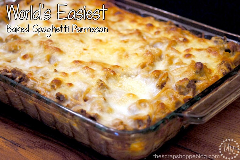 World's Easiest Baked Spaghetti Parmesan Recipe