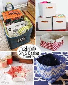 32 Fabric Bin & Basket Tutorials - some sew and some no sew!