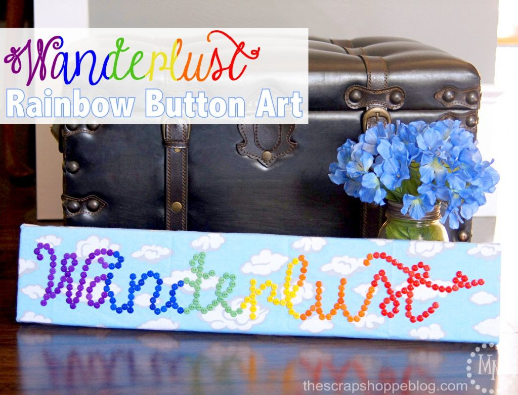 Wanderlust Rainbow Button Art