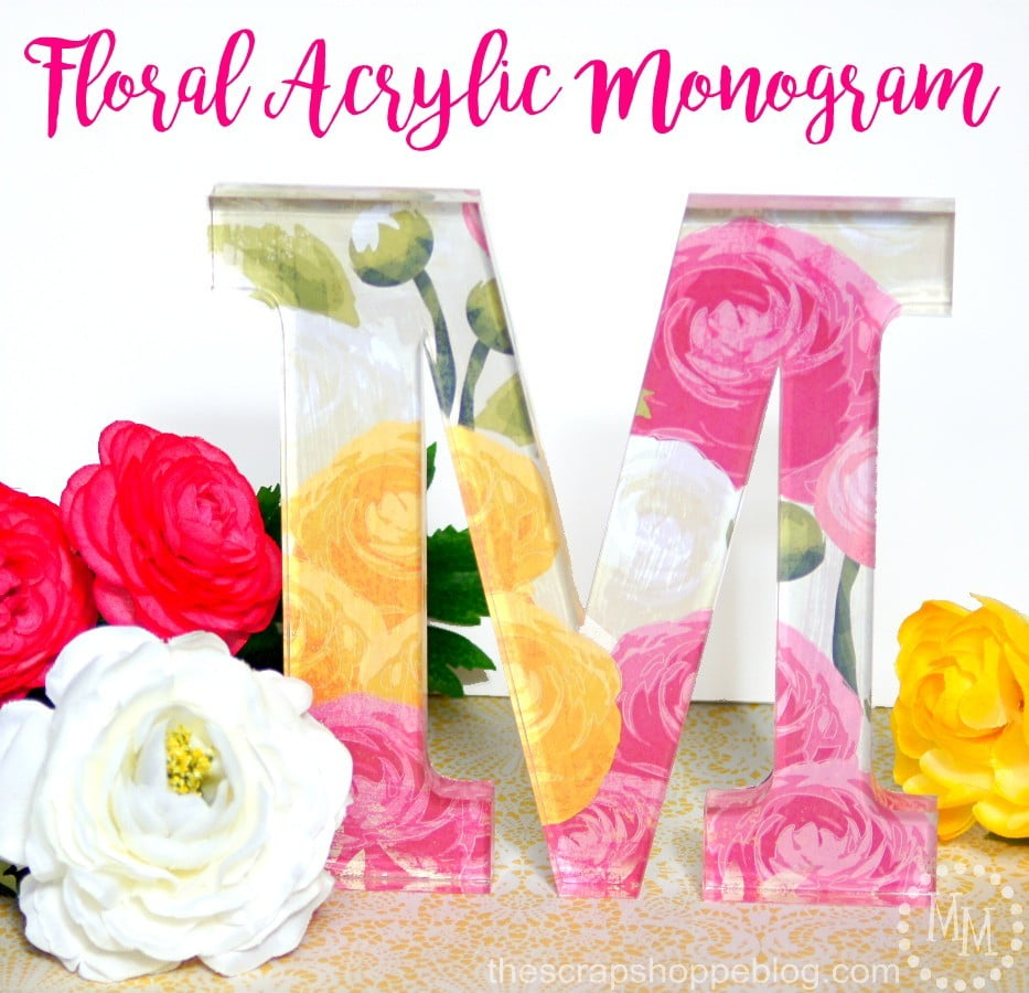 Floral Acrylic Monogram by The Scrap Shoppe