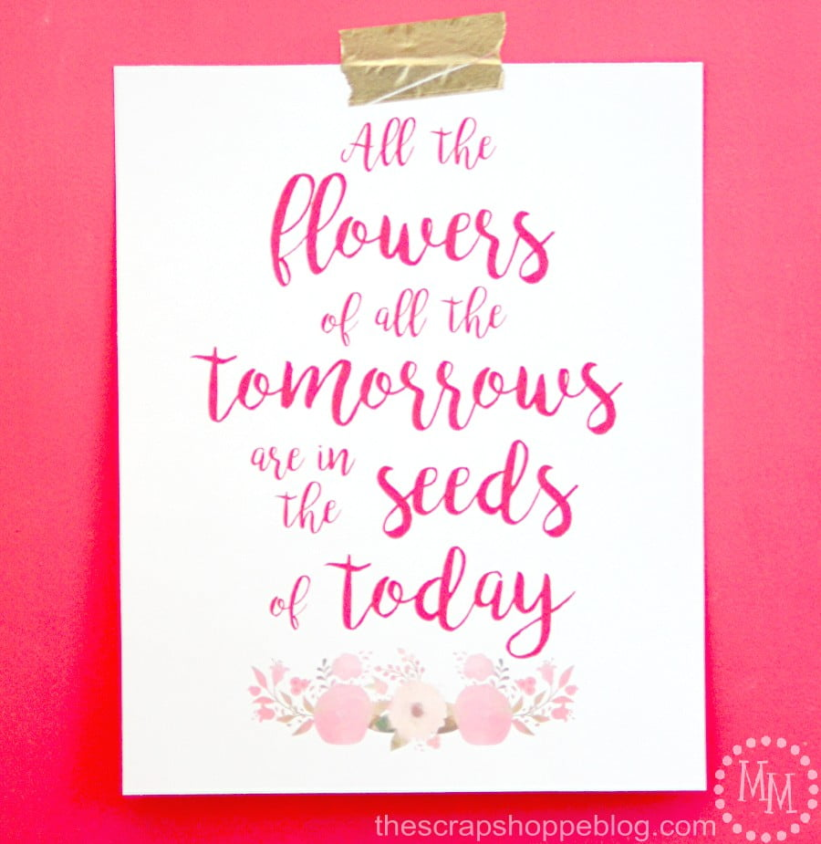 Spring floral quote for home decor - FREE printable
