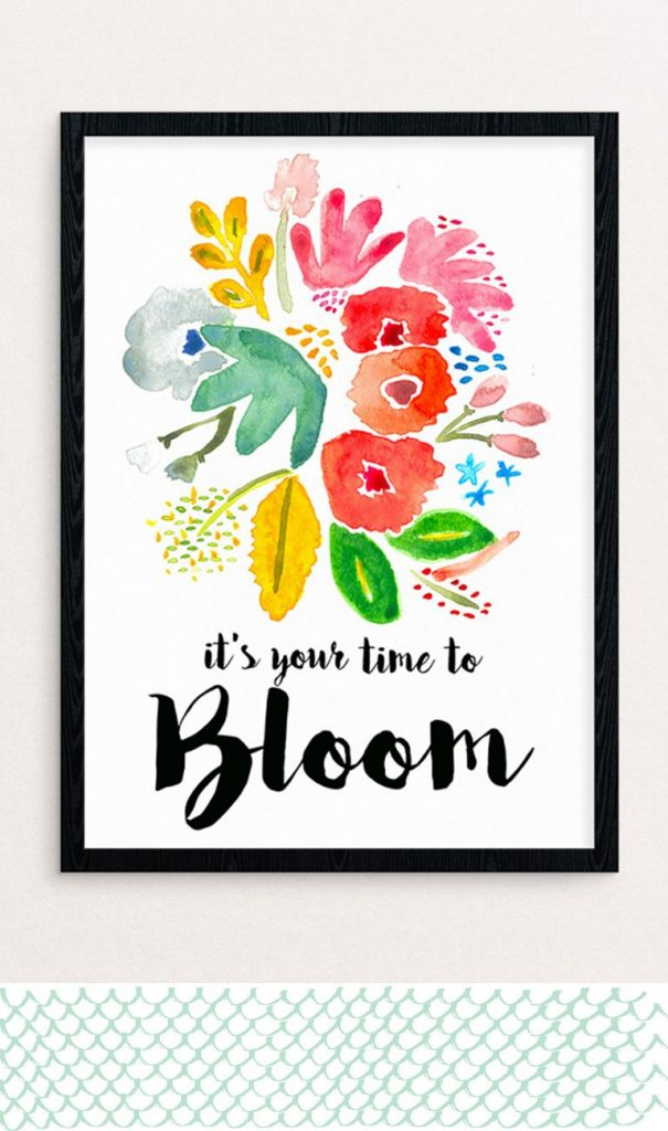 It's Your Time to Bloom Spring Print
