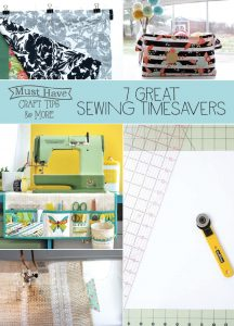 Must Have Craft Tips & More: 7 Great Sewing Timesavers