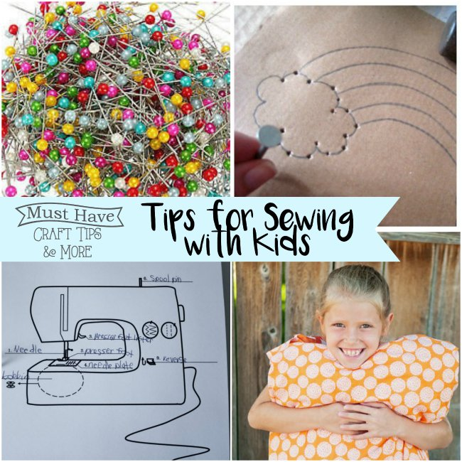 Must Have Craft Tips: Tips for sewing with kids!