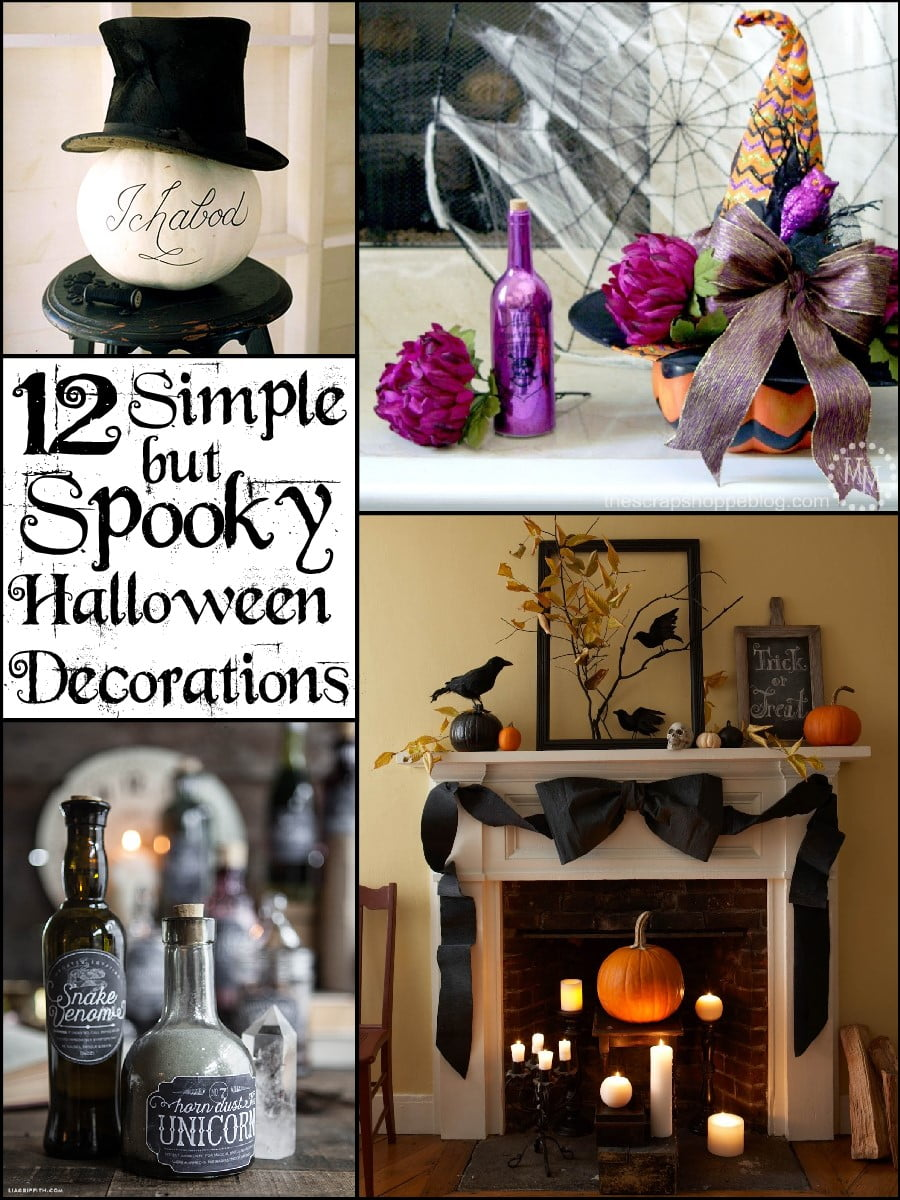 12 Simple But Spooky Halloween Decorations The Scrap Shoppe