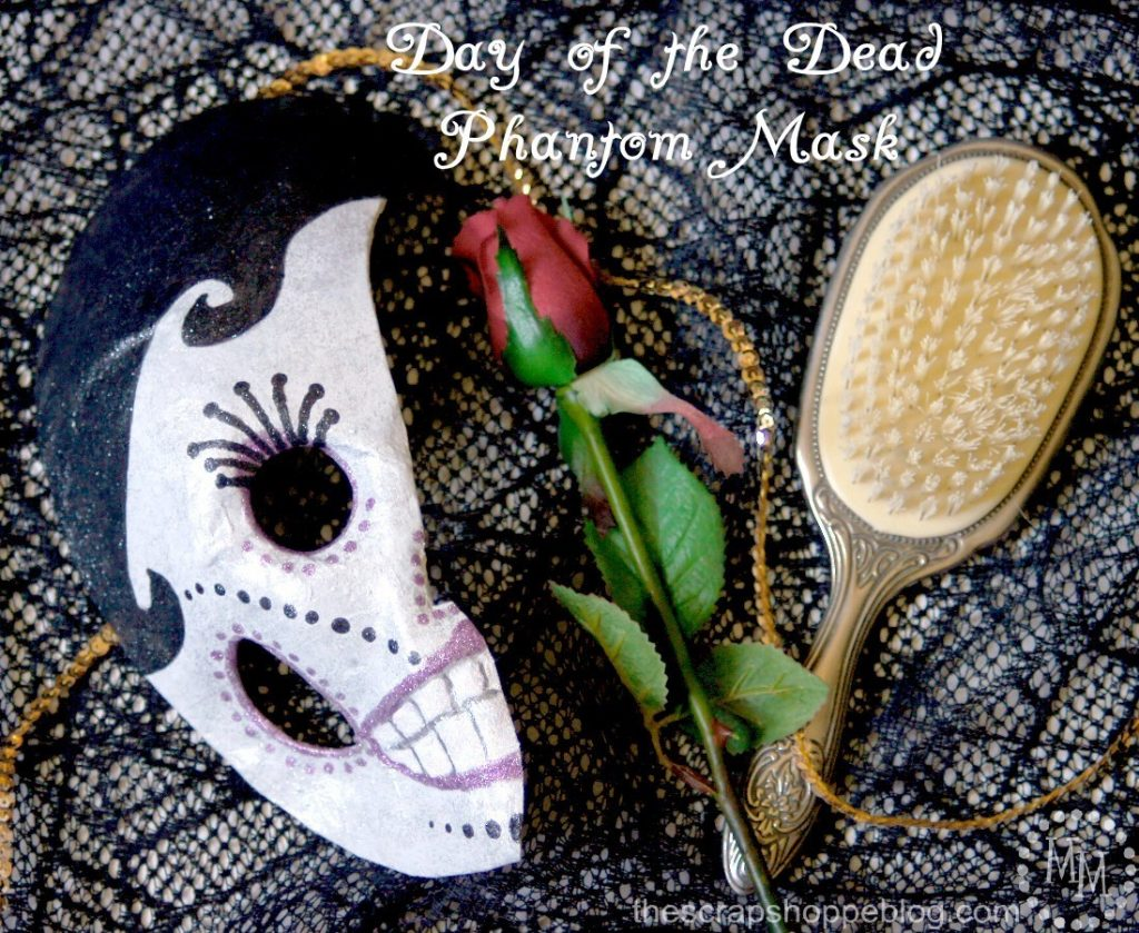What do you get when you cross The Phantom of Opera and Day of the Dead? A Day of the Dead Phantom Mask!