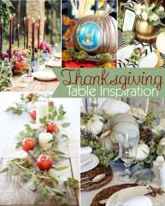 Thanksgiving Table Insipiration Ideas