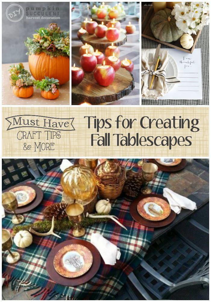 Must Have Craft Tips: Tips for Creating Fall Tablscapes