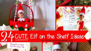 24 CUTE Elf on the Shelf Ideas
