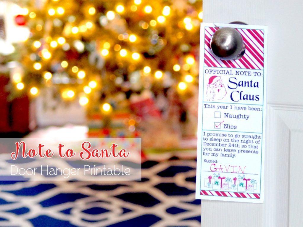 Note to Santa Printable Door Hanger - Perfect for hanging on the kid's bedroom door on Christmas Eve!
