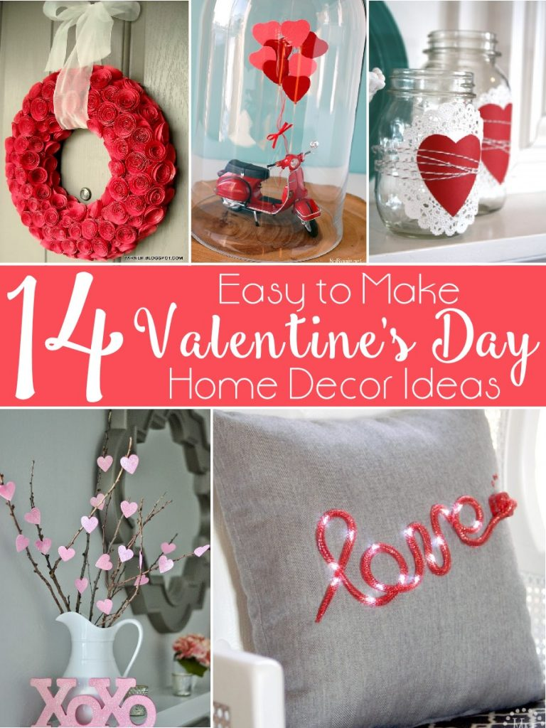 14 Easy to Make Valentine's Day Home Decor Ideas that anyone can make!