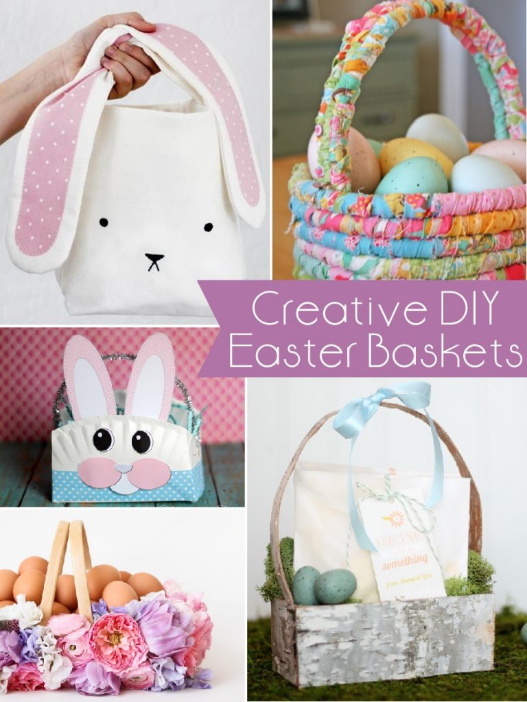Must Have Craft Tips - Creative DIY Easter Baskets