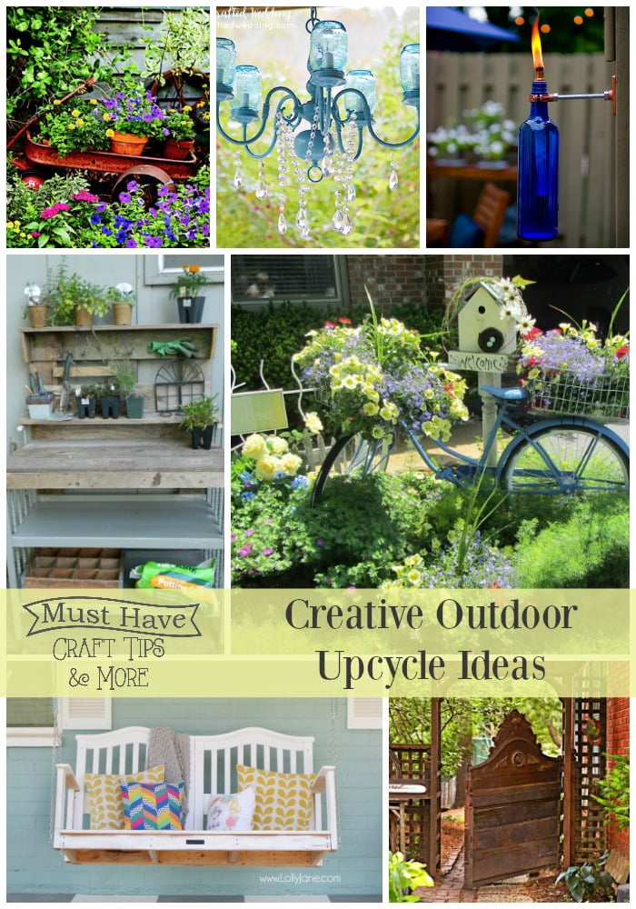Creative supcycled/repurposed diy projects for the outdoors