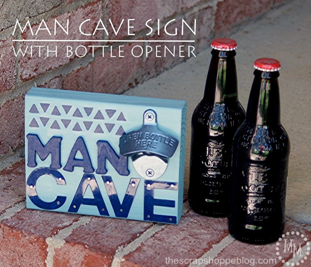 Man Cave Sign with Bottle Opener - perfect for Father's Day or Dad's birthday!