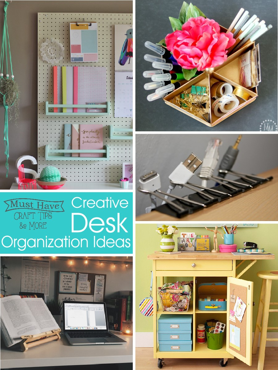 Creative Desk Organization Ideas The Scrap Shoppe