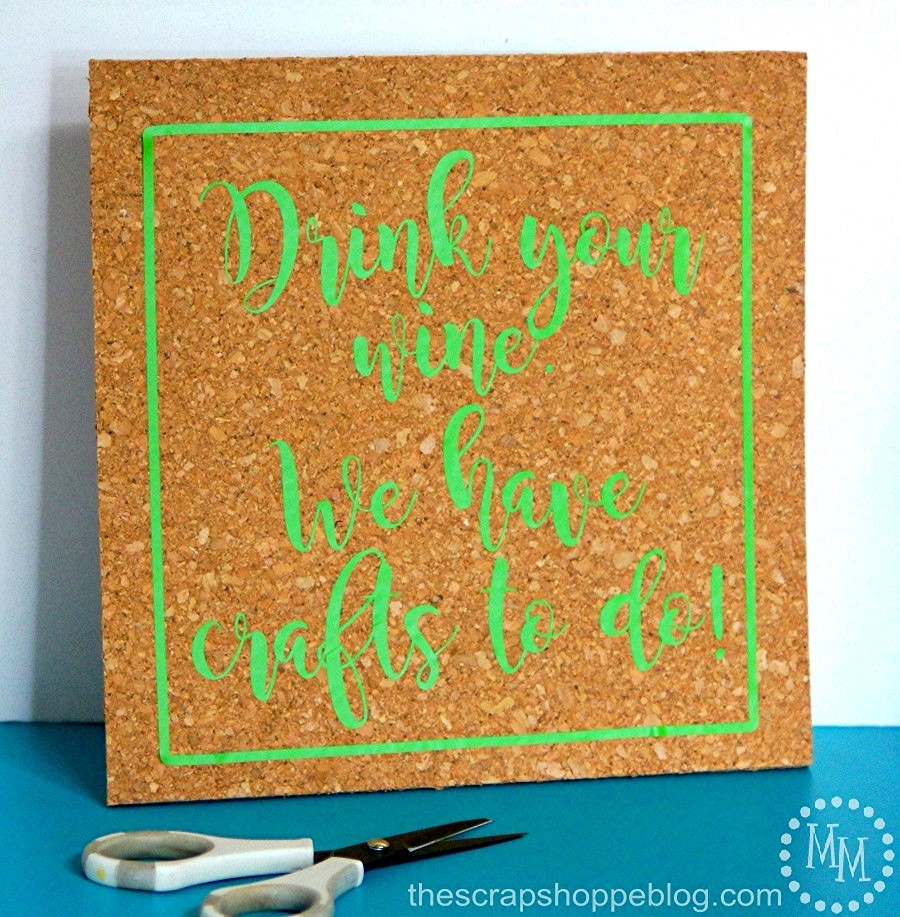 """Drink your wine. We have crafts to do!"" The motto of many a crafter!"