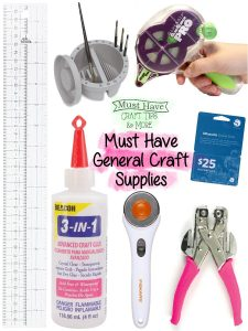 Must Have General Craft Supplies