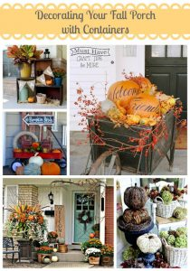 Gather up all the fall things and put them in cute containers on the front porch!