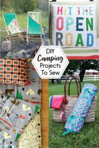 Whether you love camping or just the idea of camping, you'll love this sewing project roundup!